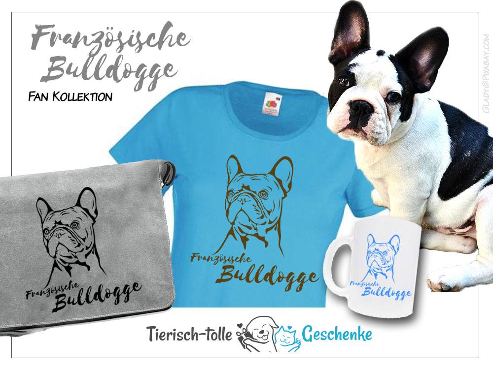 https://www.tierisch-tolle-geschenke.de/fuer-menschen/bekleidung-accessoires/hunderasse-fan-kollektion/franzoesische-bulldogge-fan-kollektion/