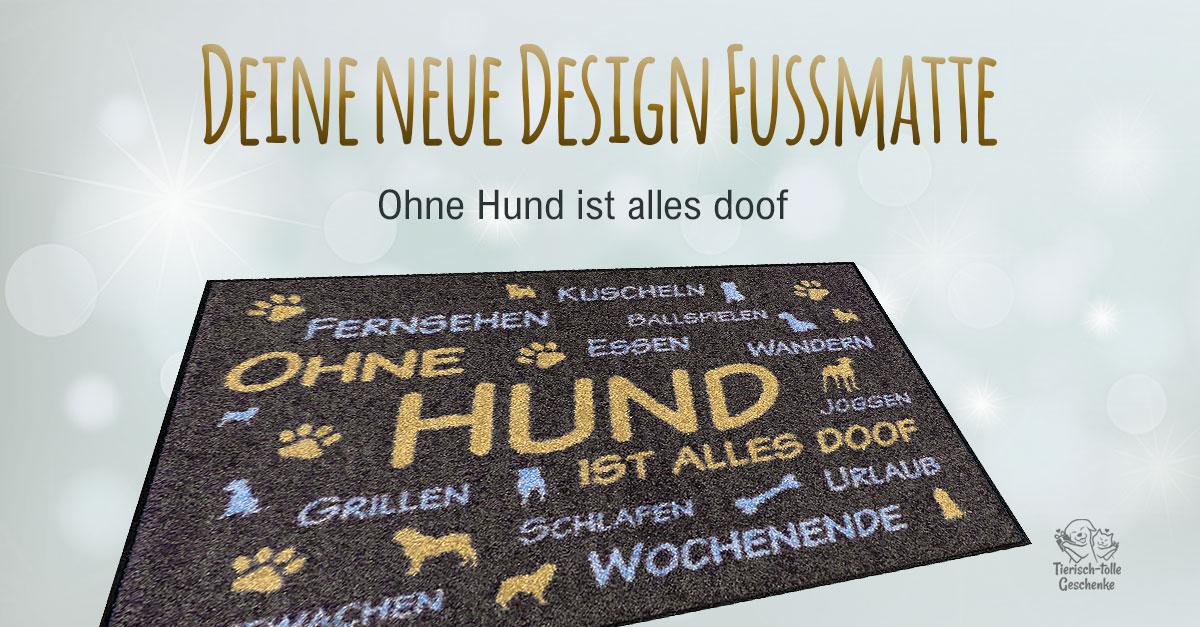 https://www.tierisch-tolle-geschenke.de/fuer-menschen/schenken-zubehoer/einzigartige-geschenkideen/78663_design-fussmatte-ohne-hund-ist-alles-doof-limitierte-sonderedition.php