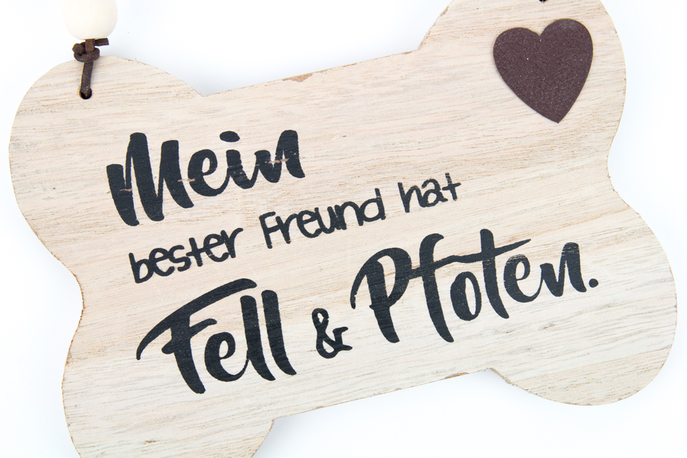 Tierschilder: Holzschild Knochen: Mein bester Freund hat Fell ...