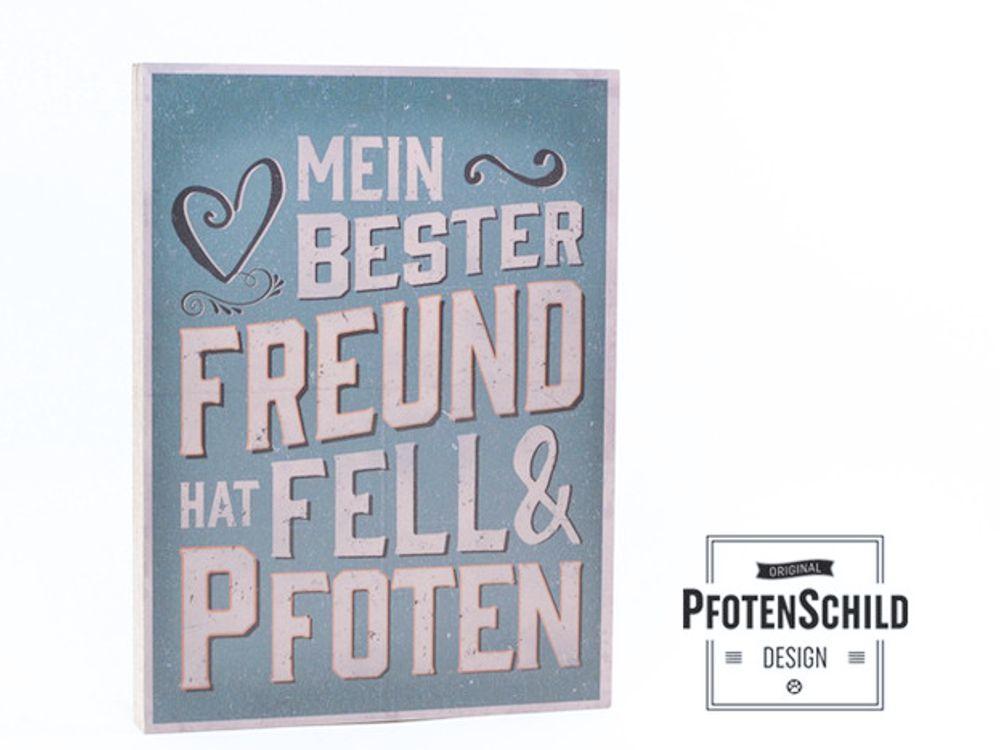 Pfotenschild Hundefreund-Holzschild: Mein bester Freund ...