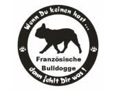 DuftbäumeHundemotiv DuftbäumeWenn Du Keinen Hast ... Hunde Aufkleber: Französische Bulldogge 8