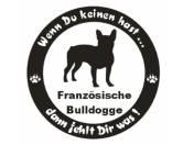 DuftbäumeHundemotiv DuftbäumeWenn Du Keinen Hast ... Hunde Aufkleber: Französische Bulldogge 9