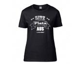 Schmuck & AccessoiresMagnetschmuckT-Shirt Damen Spruch -SITZ PLATZ AUS-