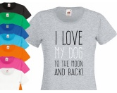 Leben & WohnenRetro-SchilderDamen T-Shirt: I Love my dog to the moon - LIMITIERTE EDITION