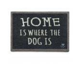 Tierische FußmattenPREMIUM Hunde Fußmatte: Home is where the dog is - 50 x 75 cm dunkelgrau