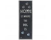 Tierische FußmattenPREMIUM Hunde Fußmatte Läufer Küchenmatte: Home is - 50 x 150 cm grau