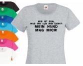 Fan-Shirts für HundefreundeHundespruch T-Shirt: Mein Hund mag mich!