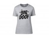 Für TiereKühlartikel für HundeHundespruch T-Shirt: Ohne Hund ist alles doof 4 Damen