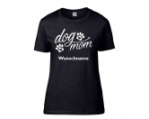 T-ShirtsFan-Shirts für HundefreundeHundespruch T-Shirt: dog mom Damen