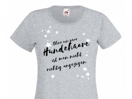 Fan-Shirts für HundefreundeHundespruch T-Shirt: Ohne ein paar Hundehaare