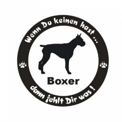 wenn du keinen hast hunde aufkleber boxer tierisch tolle geschenke. Black Bedroom Furniture Sets. Home Design Ideas